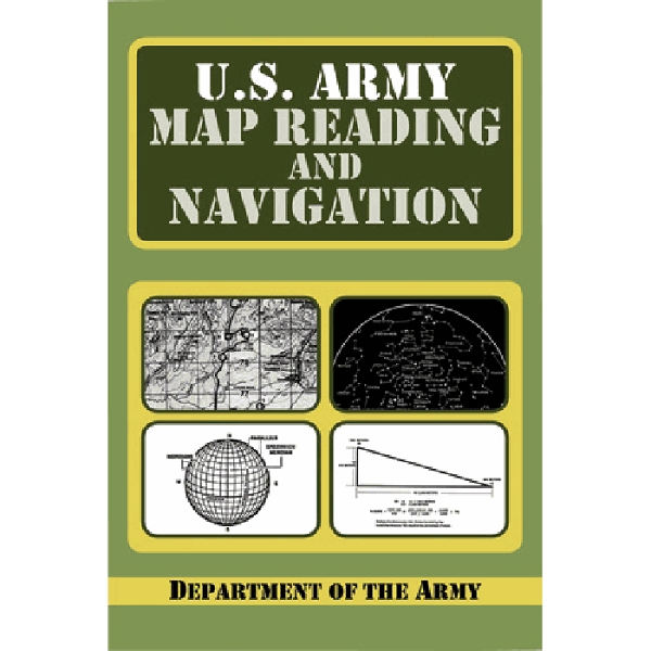 Book US Army Map Reading And Navigation - Us army guide to map reading and navigation