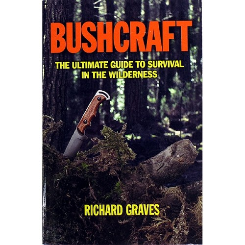Book: Bushcraft - The Ultimate Guide to Survival in the Wilderness